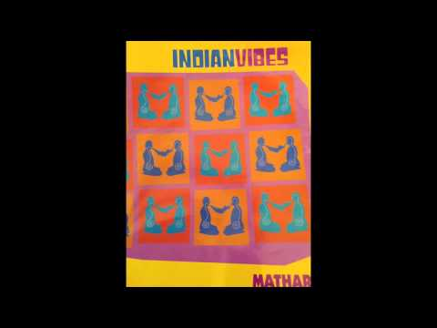 Mathar - Indian Vibes Discovery of India Mix - 1994