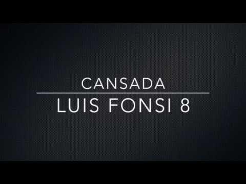 Cansada - Luis Fonsi 8 (Letra)