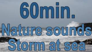 #7..1 Hour Relaxation-Sleep-Study-Storm at Sea-1 час релаксации-Буря на море(Now available, an 8 hour mp3 of a stormy sea. https://gumroad.com/relaxingnaturesounds Listen and view anywhere anytime, no need for internet, and there are ..., 2011-05-10T11:16:16.000Z)