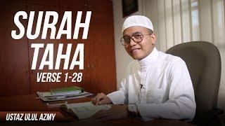 Surah Taha (1-28) - Ustaz Ulul Azmy Alpandani ᴴᴰ