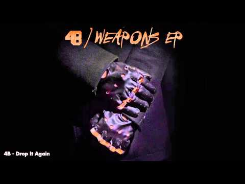 4B - Drop It Again [Official Full Stream]