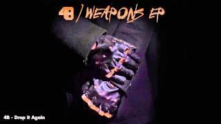 4b Drop It Again Official Full Stream