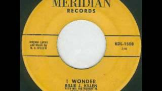 Billie J. Killen - I Wonder