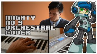 Mighty No. 9 Theme (Orchestral Cover) + Sheet Music Included