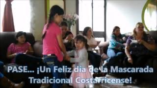 Feliz Día de la Mascarada Tradicional Costarricense