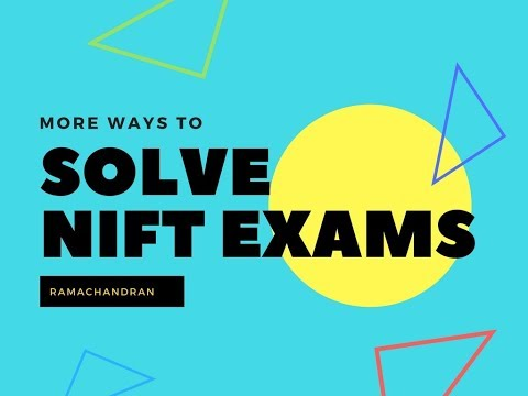 More ways to solve CAT NIFT exams