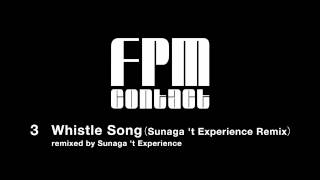 Fantastic Plastic Machine (FPM) / Whistle Song (Sunaga