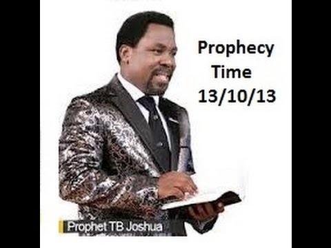 Prophet TB Joshua  Sunday 13 Oct 13 Prophecy Time Words of Knowledge Mass Prayer Emmanuel TV SCOAN