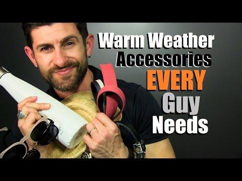 6 Warm Weather Accessories EVERY Guy Needs | Spring & Summer Essentials