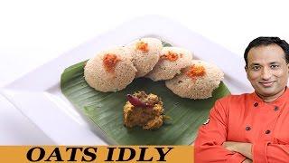 Oats Idli - Super Food