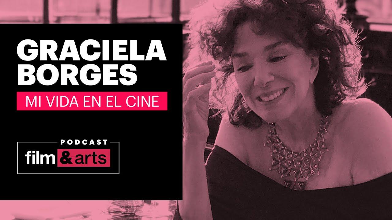 Podcast Graciela Borges | Mi vida en el Cine - Ep1: Cómo empezó todo