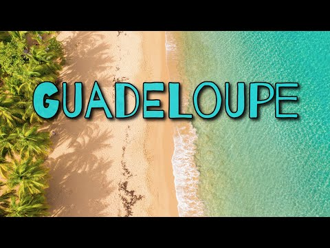 Guadeloupe, French Carribean 2020 4K