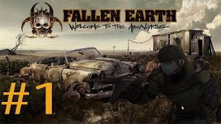 Welcome to the Apocalypse  Fallen Earth #1