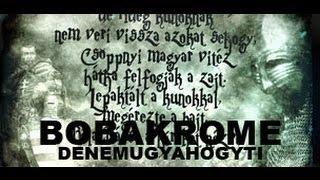 BOBAKROME - DENEMÚGYAHOGYTI