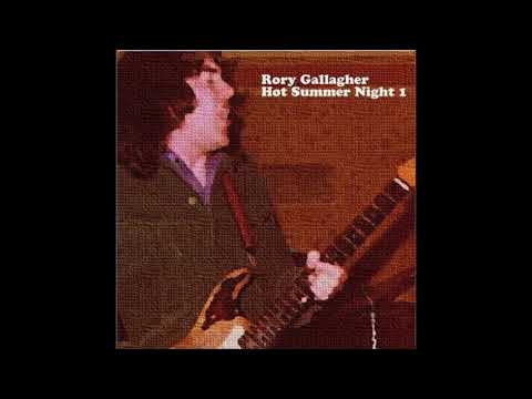 Rory Gallagher - Hot Summer Night 1 & 2