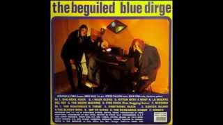 The Beguiled-Blue Dirge (whole album)