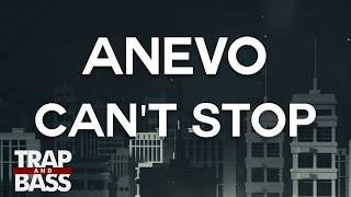 Anevo - Can&#39t Stop (feat. Heather Sommer)