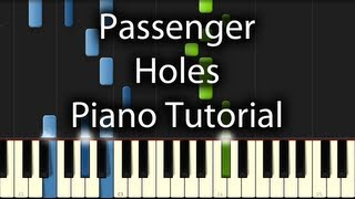 Passenger - Holes Tutorial (How To Play On Piano)