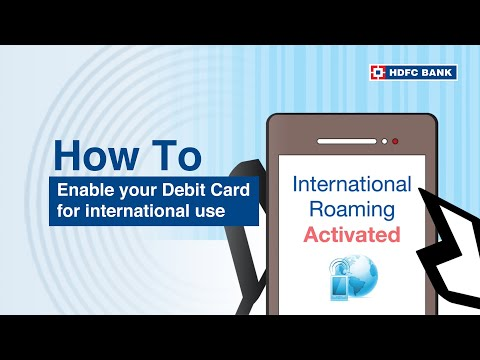 How to enable your Debit Card for international use