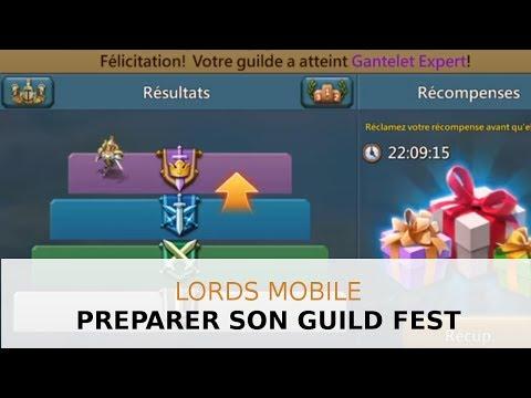 Comment Préparer Son Guild Fest - Lords Mobile