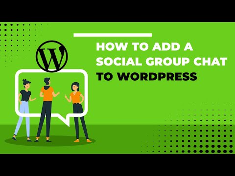 How To Add A Social Group Chat To WordPress