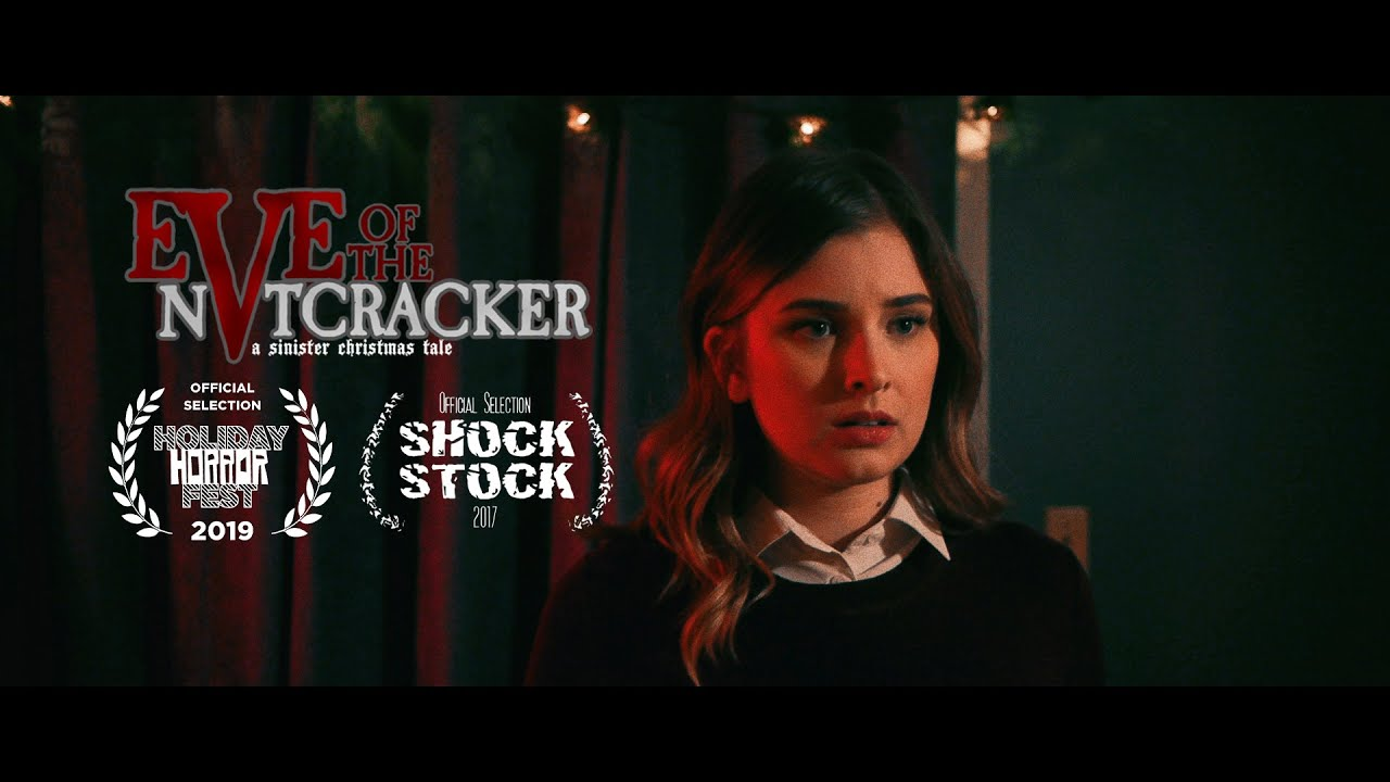 Download Eve of the Nutcracker   A Sinister Christmas Tale (Horror Short)