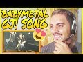 BABYMETAL - Gj! LIVE 2018 REACTION