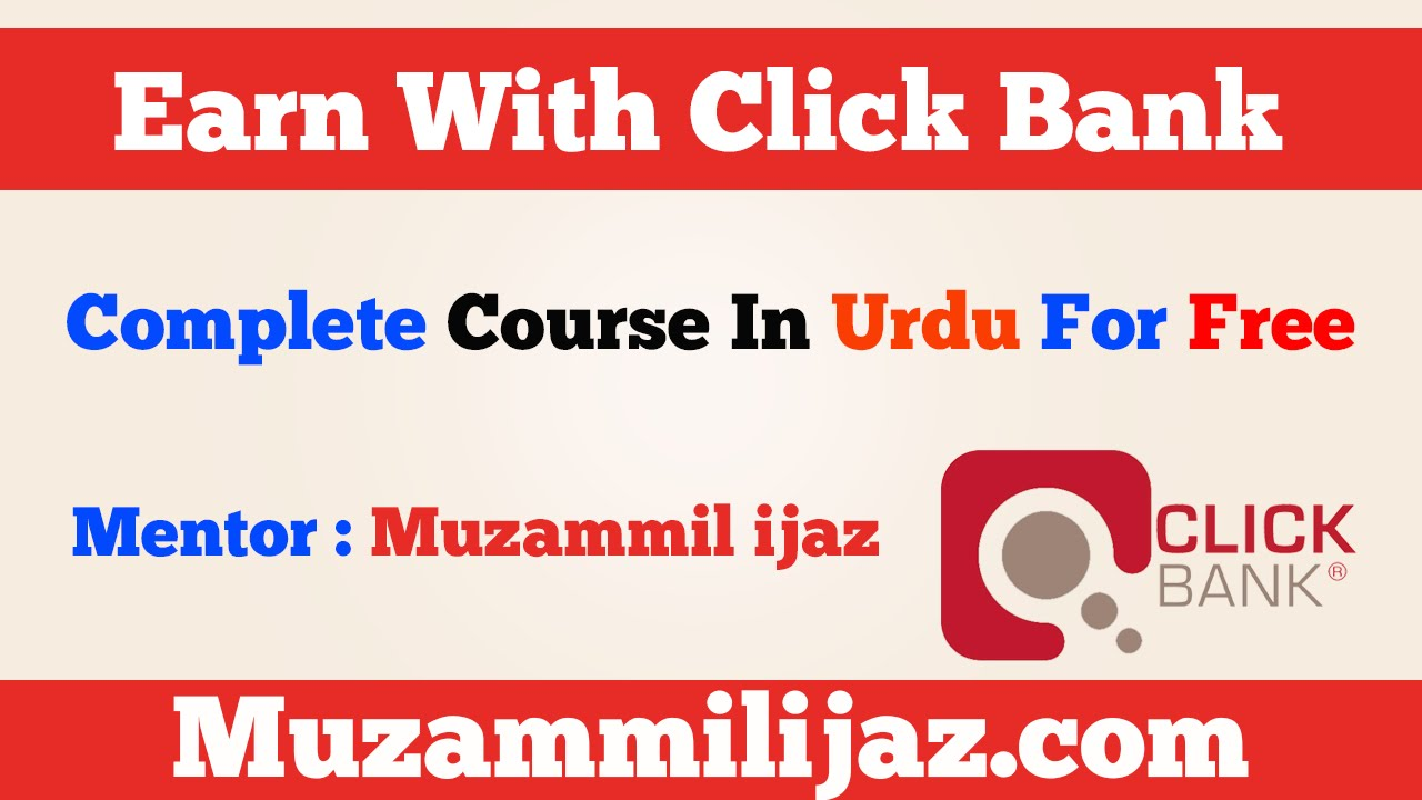 How to earn money with Click Bank In Urdu Hindi