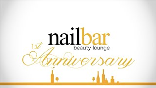 Nailbar Beauty Lounge 1st Year Anniversary