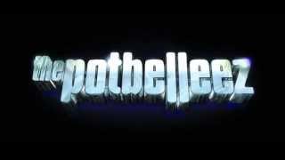 The Potbelleez - Duuurty Dreemz Thumbnail