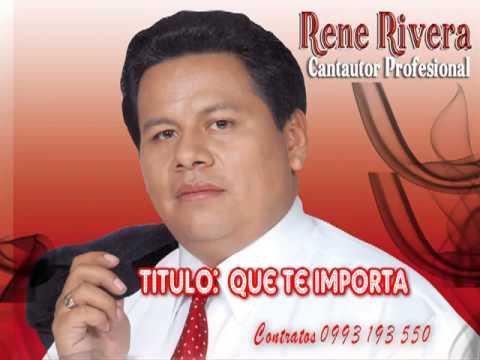 Que te Importa - Rene Rivera - El genio de la Rockola - #10