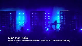 YouTube Live: NIN Only Budweiser Made in America 2013 (remix)