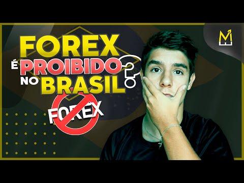 FOREX É PROIBIDO NO BRASIL?