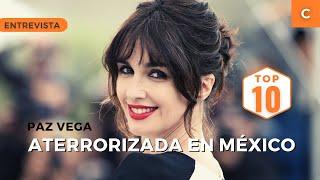 Paz Vega, aterrorizada en México