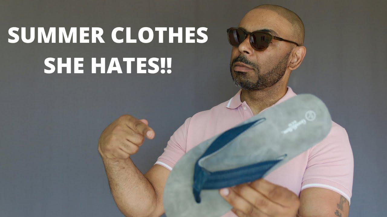 10 Men's Summer Clothes Women Hate