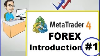 FOREX and MT4 Platform INTRODUCTION #1