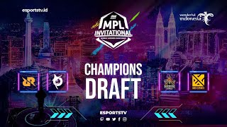 ONE Esports MPL Invitational DRAW | Champions Draft | MPLI ESPORTSTV