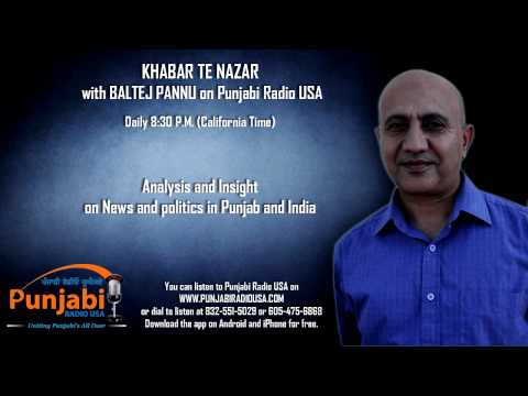 15 Sept 2014 | Baltej Pannu | Khabar Te Nazar News Show | Punjabi Radio USA