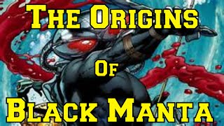 The Origins Of Black Manta