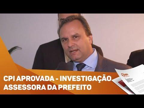 CPI aprovada por vereadores para investigar assessora de Prefeito de Sorocaba - TV SOROCABA/SBT