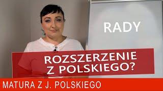 211. Czy decydować się na rozszerzenie? Matura rozszerzona z polskiego 2020.