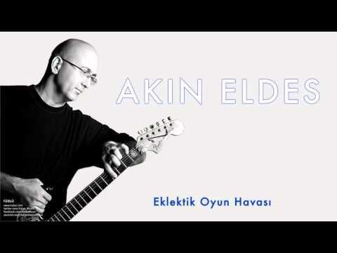 Akın Eldes - Eklektik Oyun Havası [ Türlü © 2004 Kalan Müzik ]