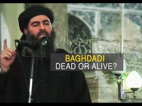 Is ISIS chief Abu Bakr al-Baghdadi dead?