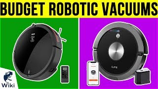 10 Best Budget Robotic Vacuums 2019