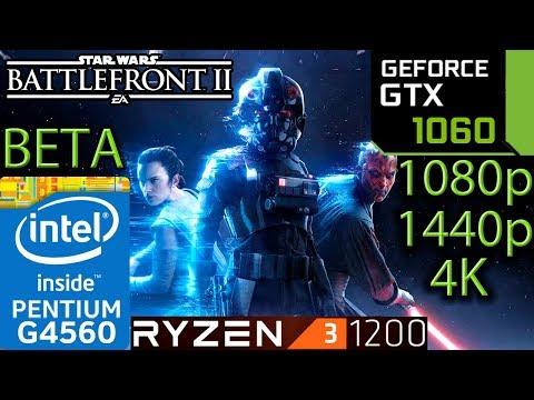 Star Wars Battlefront 2 BETA - GTX 1060 - Ryzen 3 1200 and G4560 - 1080p - 1440p - 4K - Benchmark