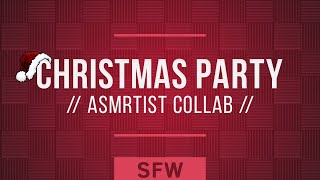 ASMR Roleplay: A Very ASMRtist Holiday Party | ft. CardlinAudio and Many More!