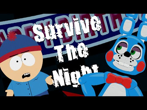 Survive The Night FNAF In South Park