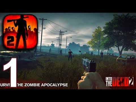 INTO THE DEAD 2 Walkthrough Gameplay Part 1 - Chapter 1 (iOS Android)