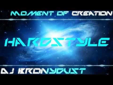 Dj Bronydust- Moment of Creation