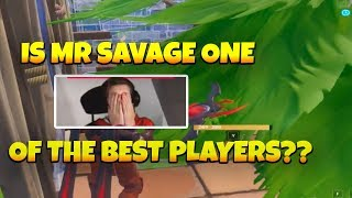 IS MR-SAVAGE-M ONE OF THE BEST FORTNITE PLAYERS??